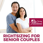 Rightsizing for Senior Couples: 5 Things to Consider Before Making a Move